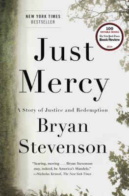 Cover image for Just mercy : a story of justice and redemption / Bryan Stevenson.