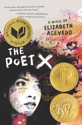 Cover image for The poet X / a novel by Elizabeth Acevedo.