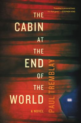Book jacket cover of The Cabin at the End of the World