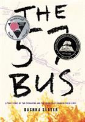 Cover image for The 57 bus / Dashka Slater.