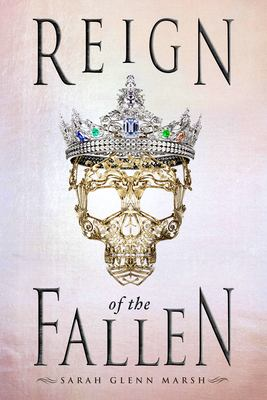 Cover image for Reign of the fallen / Sarah Glenn Marsh.