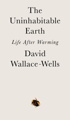 Book jacket cover of The Uninhabitable Earth
