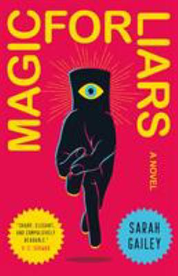 Book jacket cover of Magic for Liars