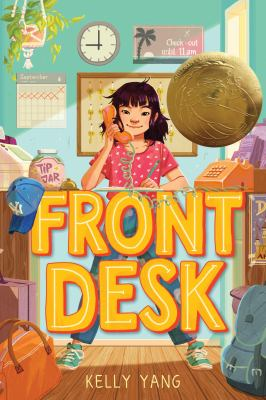 Cover image for Front desk / Kelly Yang.