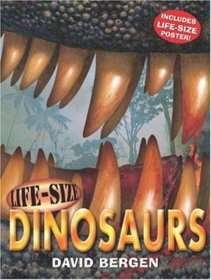 Cover image for Life-size dinosaurs / David Bergen.