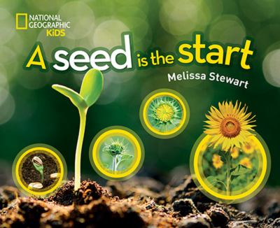 Cover image for A seed is the start / by Melissa Stewart.