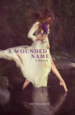 Picture of book cover for A Wounded Name
