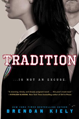 Cover image for Tradition / Brendan Kiely.