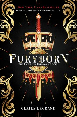 Cover image for Furyborn : the Empirium trilogy / Claire Legrand.