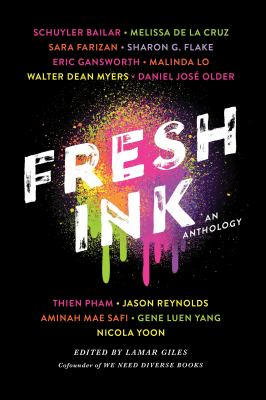 Cover image for Fresh ink / edited by Lamar Giles, cofounder of We Need Diverse Books.
