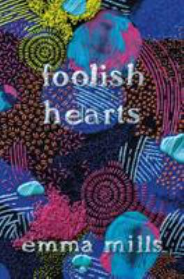Picture of book cover for Foolish Hearts