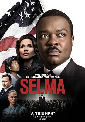 Cover image for Selma / produced by Plan B and Harpo Films ; director, Ava Duvernay.