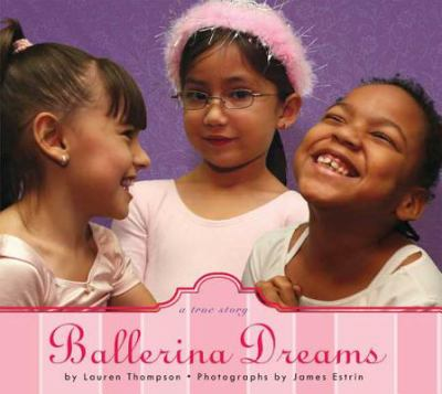 Ballerina dreams : a true story / Lauren Thompson