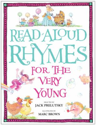 Read-aloud rhymes for the very young / selected by Jack Prelutsky