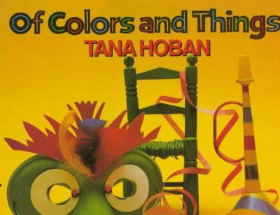 Of colors and things / Tana Hoban