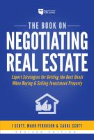 Cover image for The book on negotiating real estate : expert strategies for getting the best deals when buying & selling investment property