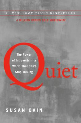 Cover image for Quiet : the power of introverts in a world that can't stop talking