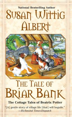 Cover image for The tale of Briar Bank : the cottage tales of Beatrix Potter