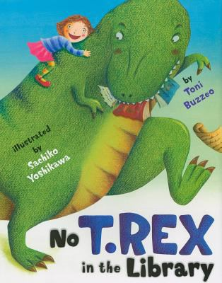 Cover image for No T. Rex in the library
