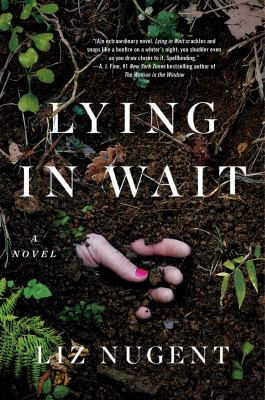 Cover image for Lying in wait : a novel