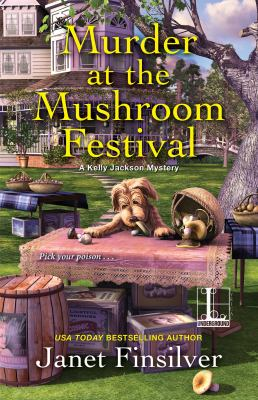 Cover image for Murder at the mushroom festival