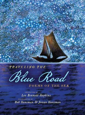 Cover image for Traveling the blue road : poems of the sea