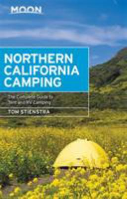 Cover image for Northern California camping : the complete guide to tent and RV camping