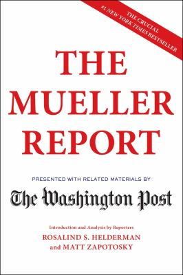 Cover image for The Mueller report : presented with related materials by The Washington Post