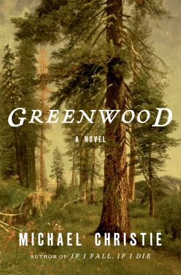 Cover image for Greenwood : a novel