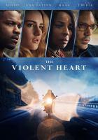 Cover illustration for The Violent Heart