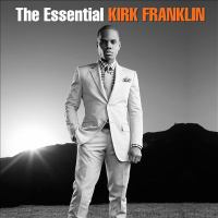 Cover illustration for The essential Kirk Franklin