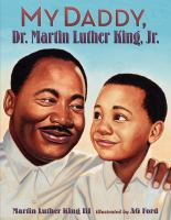 Cover illustration for My Daddy, Dr. Martin Luther King, Jr.