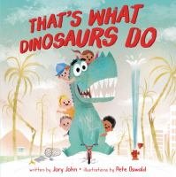 Cover illustration for That's What Dinosaurs Do
