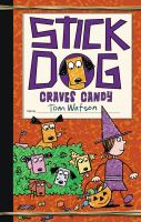 Cover illustration for Stick Dog Craves Candy