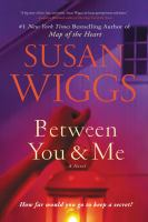 Cover illustration for Between you & me : a novel
