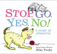 Cover illustration for Stop, Go, Yes, No!