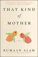 Cover illustration for That kind of mother : a novel