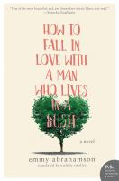 Cover illustration for How to fall in love with a man who lives in a bush : a novel