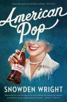 Cover illustration for American pop : a novel