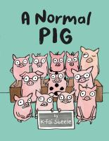 Cover illustration for A Normal Pig