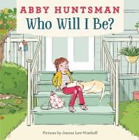 Cover illustration for Who Will I Be?