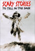 Cover illustration for Scary stories to tell in the dark