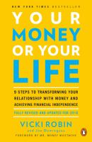 Cover illustration for Your money or your life : 9 steps to transforming your relationship with money and achieving financial independence