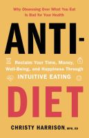 Cover illustration for Anti-Diet: Reclaim Your