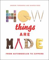 Cover illustration for How things are made : from automobiles to zippers