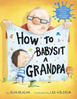 Cover illustration for How to Babysit a Grandpa
