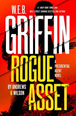 W.E.B. Griffin Rogue Asset