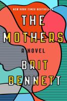 Cover illustration for The mothers : a novel
