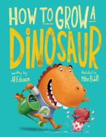 Cover illustration for How to Grow a Dinosaur
