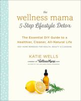 Cover illustration for The Wellness Mama 5-Step Lifestyle Detox